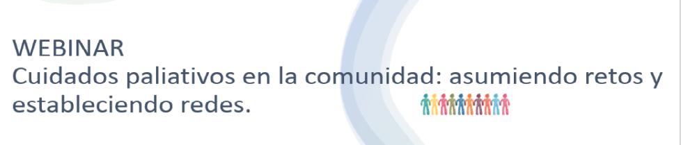 WEBINAR. Cuidados paliativos en la comunidad
